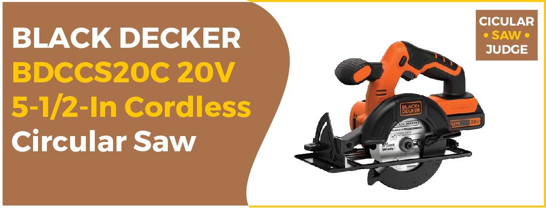 BLACK DECKER BDCCS20C 20V MAX - Best Circular Saw for Plywood