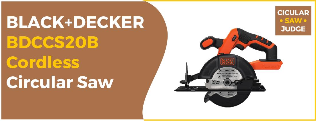 BLACK+DECKER BDCCS20B - Best Circular Saw Australia