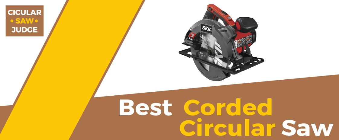 Best Corded Circular Saw 2020