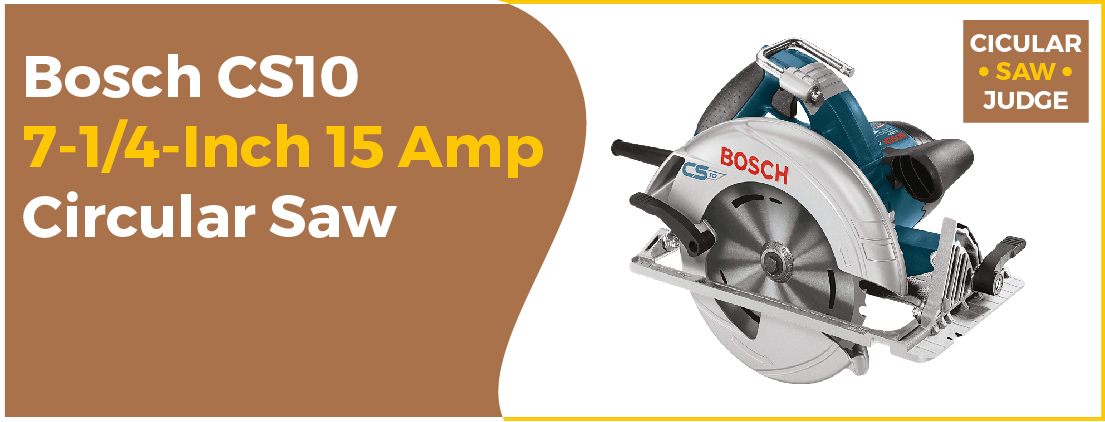 Bosch CS10 7-14-Inch - Best Circular Saw for Beginners