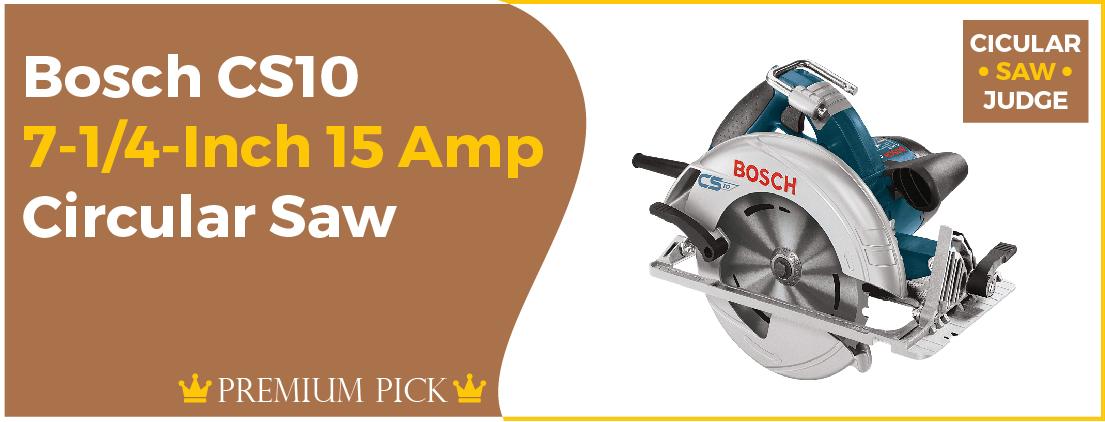 Bosch CS10 - Best Corded Circular Saw