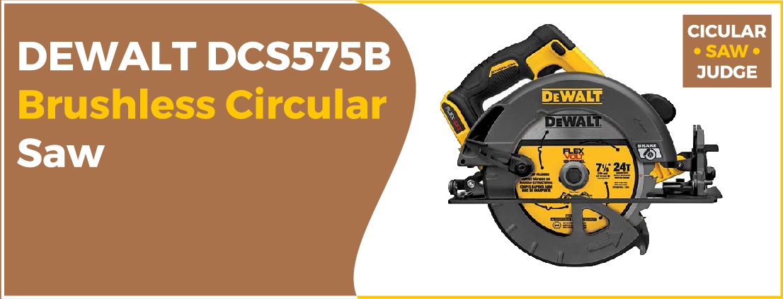 DEWALT DCS575B - Best Circular Saw for Hardwood