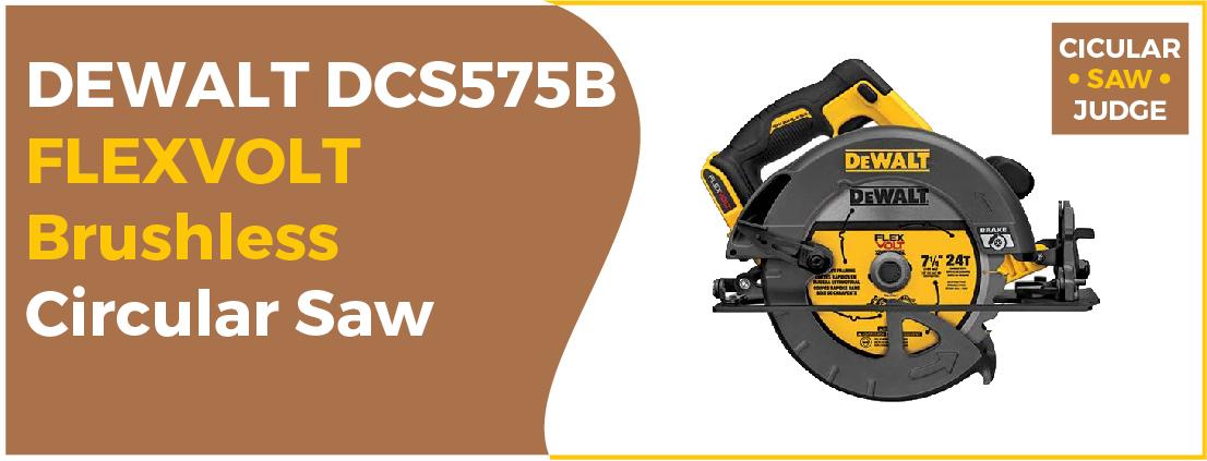DEWALT DCS575B - Best Circular Saw for the Money