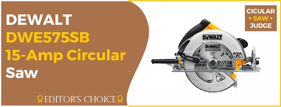 DEWALT DWE575SB - Best Circular Saw Brand