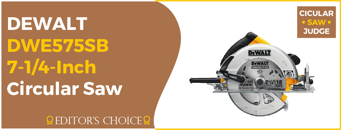 DEWALT DWE575SB - Best Circular Saw for Beginners