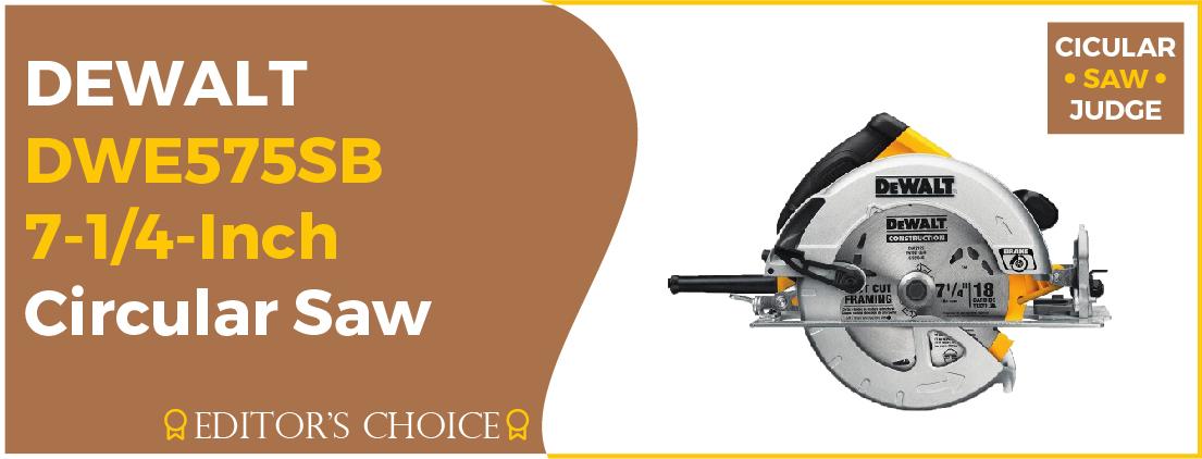 DEWALT DWE575SB - Best Circular Saw for Beginners