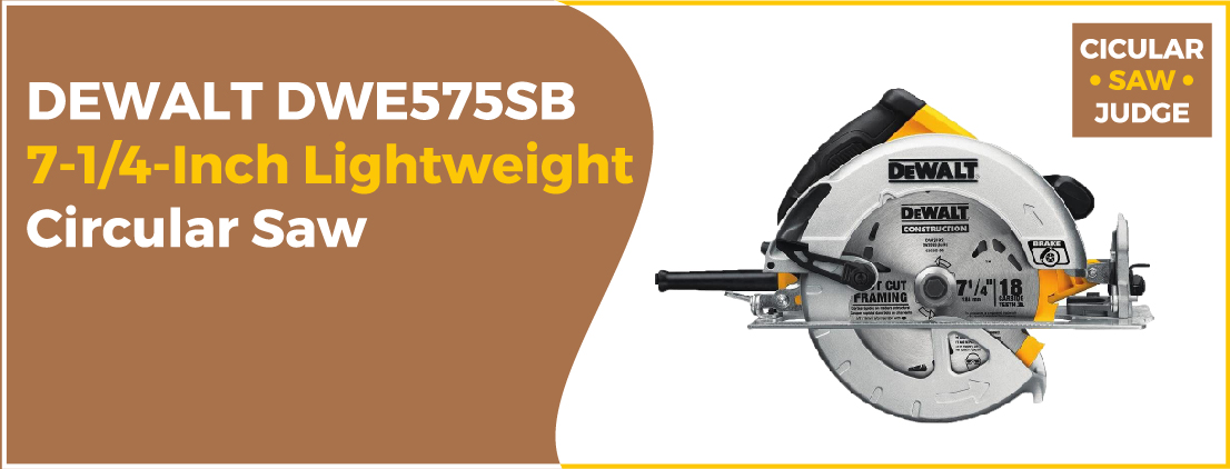 DEWALT DWE575SB - Best Circular Saw for Woodworking