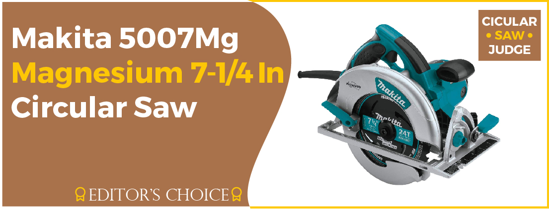 Makita 5007Mg Magnesium - Best Budget Circular Saw
