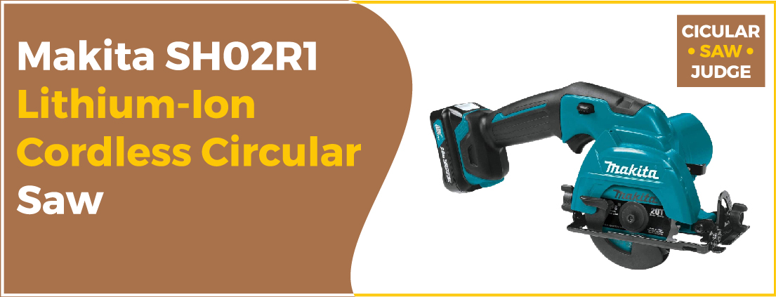 Makita SH02R1 - Best Circular Saw Guide