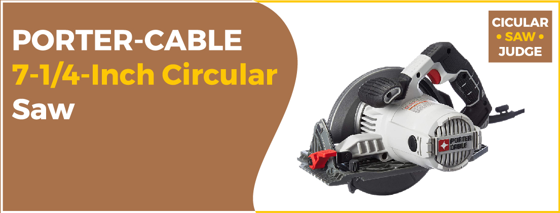 PORTER-CABLE - Best Circular Saw for Framing