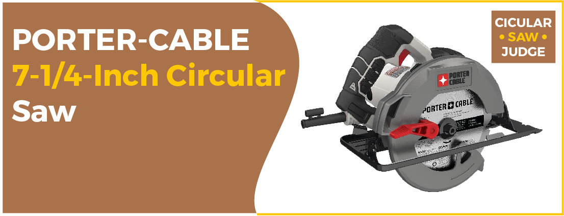 PORTER-CABLE PCE300 - Best Circular Saw for Home-use