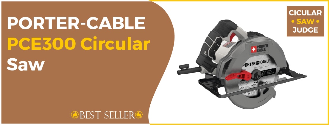 PORTER-CABLE PCE300 - Best Circular Saw for Woodworking