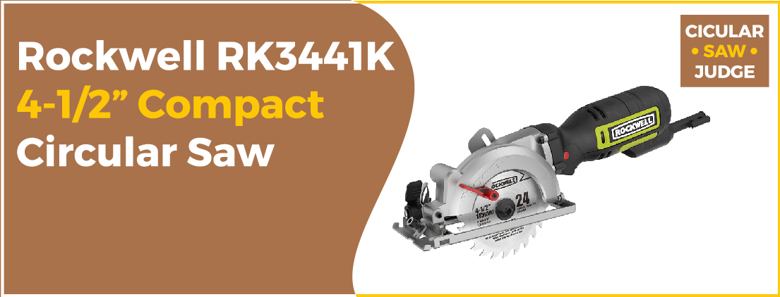 "Rockwell RK3441K 4-12"" - Best Circular Saw Cordless"