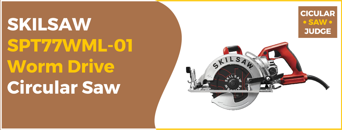 SKILSAW SPT77WML-01 - Best Circular Saw Under 100